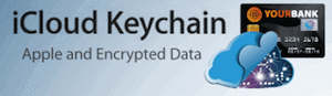 iCloud Keychain to Now Store Credit Card Data