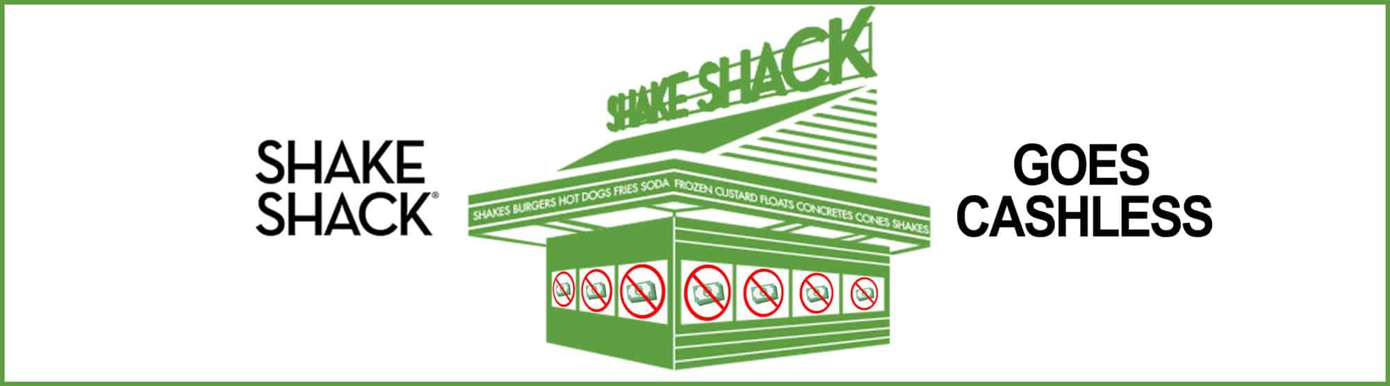 Shakeshack goes Cashless