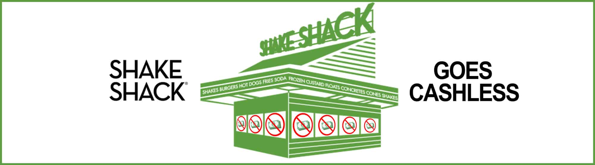Shakeshack goes Cashless