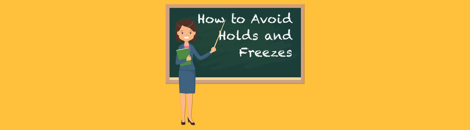 Merchant Account Holds and freezes