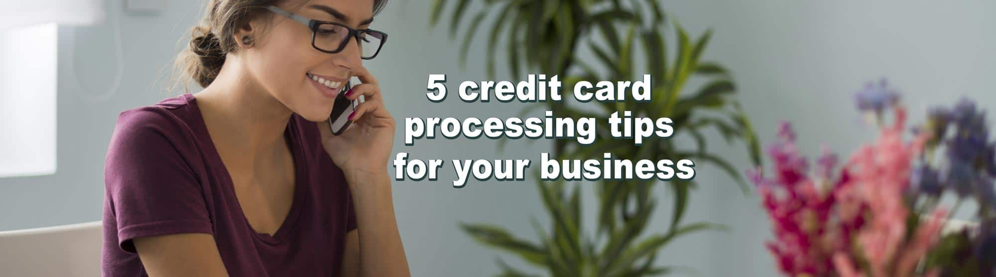 5 payment processing tips