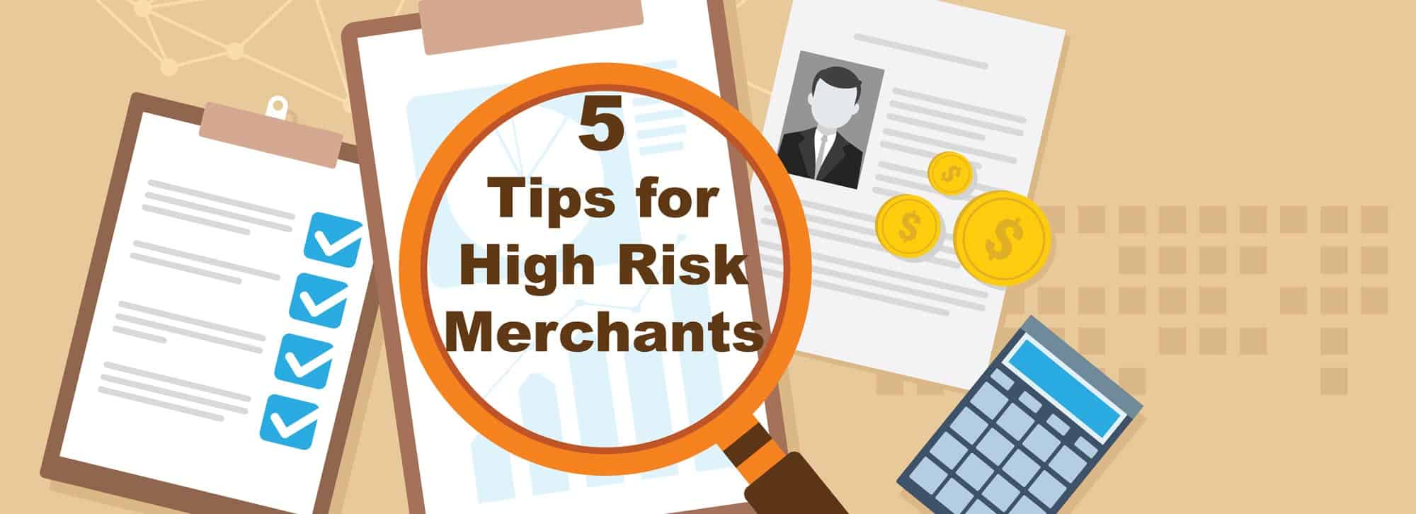 5 tips for high risk merchants