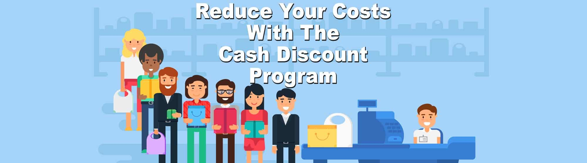 reduce merchant services costs with cash discount program